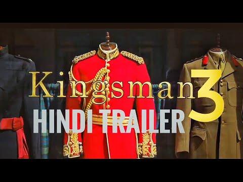 THE KINGSMAN 3. Hindi Trailer