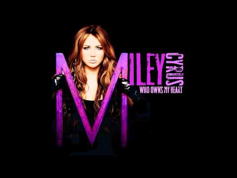 Miley Cyrus-Who owns my heart( The Alias radio mix)