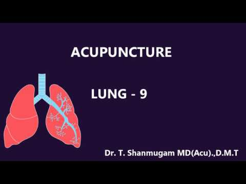 LUNG 9 Acupuncture online training from Bharathi Acupuncture by Dr.T. Shanmugam