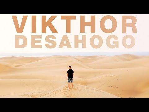 VIKTHOR – «DESAHOGO» [Videoclip]