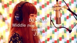 Video DJ Snake ft. Bipolar Sunshine - Middle ( cover by J.Fla ) MP3, 3GP, MP4, WEBM, AVI, FLV Desember 2018