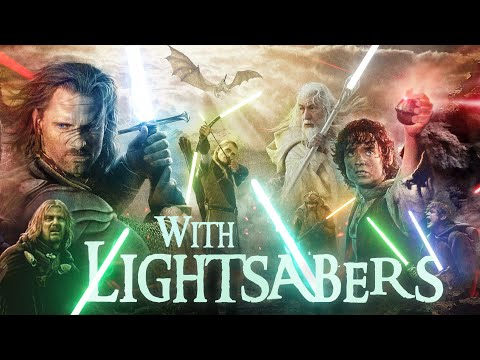 The Lord of the Rings with Lightsabers