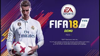 OFFICIAL FIFA 18 DEMO GAMEPLAY