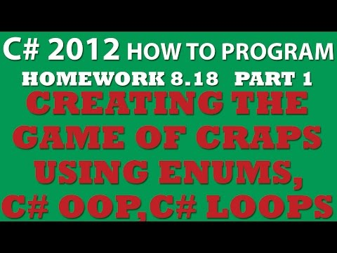 C# 8.18 Game of Craps – Part 1: Creating the Game
