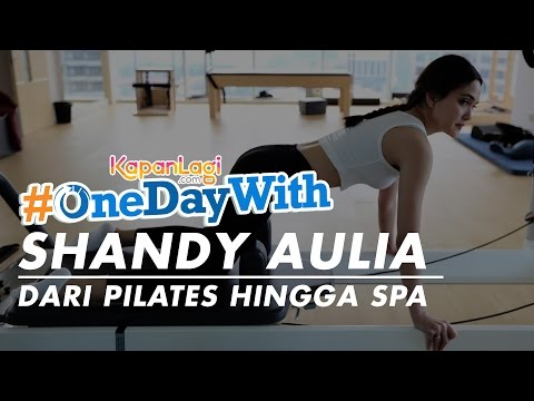 gratis download video - onedaywith-Shandy-Aulia-Dari-Pilates-Hingga-Spa