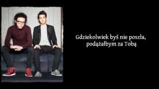 A Great Big World - Say Something (feat. Christina Aguilera) Tłumaczenie PL