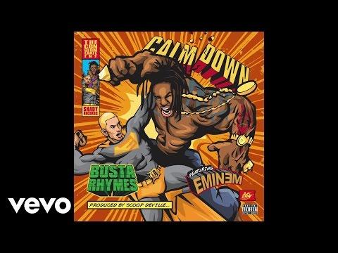 Busta Rhymes – Calm Down (Audio) ft. Eminem