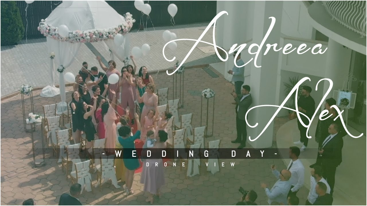Andreea & Alex - Wedding Day | FilmariCuDrona.com