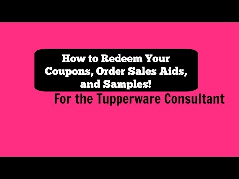 Redeeming Coupons, Ordering Samples, & Sales Aids from your Tupperware Account