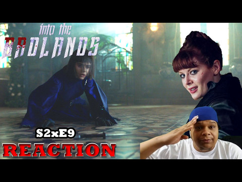 "INTO THE BADLANDS - SEASON 2 EPISODE 9 REACTION ""Nightingale Sings No More"""