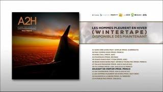 """Titre extrait de la Winter Tape """"Les hommes pleurent en hiver"""" dispo ici :  https://lnk.to/LesHommesPleurentEnHiverProd : Princ€Mix : Golan Studio Inc (Montréal) par Yann SimhonMastering : AK Studios (Paris)Suivez A2H sur :Facebook : https://www.facebook.com/A2H-Palace-194864947231979/Twitter : https://twitter.com/__A2H__Instagram : A2hpalaceSnapchat : a2hpalace"""