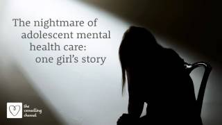 The nightmare of adolescent mental health care: one girl's story podcast