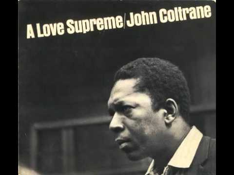 John Coltrane – A Love Supreme (1964)