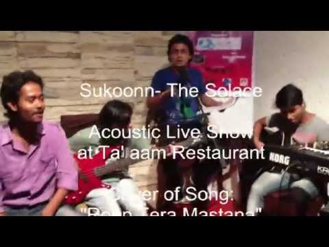 Roop Tera Mastana (Cover)- Sukoon The Solace