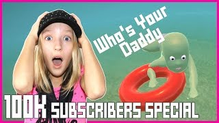 Video 100k Subscriber Special / Who's Your Daddy / Karina vs Ronald MP3, 3GP, MP4, WEBM, AVI, FLV September 2018