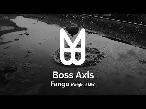 Boss Axis - Fango (Original Mix)