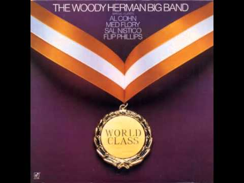 The Woody Herman Big Band – World Class