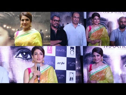 UNCUT: RAVEENA TANDON At Official TRAILER Launch Of Film MAATR