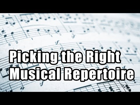 How to choose which repertoire to study