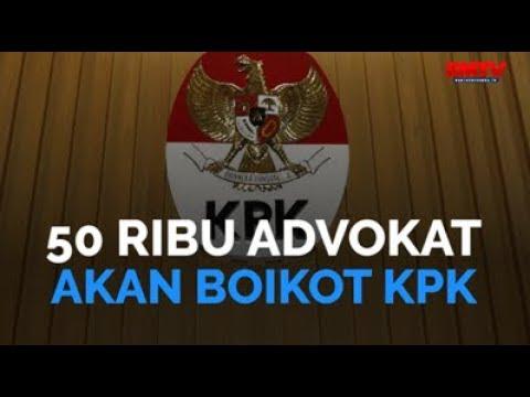 50 Ribu Advokat Akan Boikot KPK