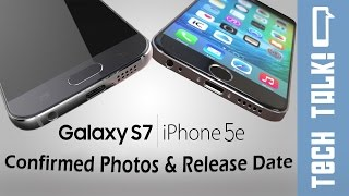 Galaxy S7 and Iphone 7 Confirmed Photos + Release Date | Tech Talk #3, iPhone, Apple, iphone 7