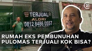 Download Video RUMAH EKS PEMBUNUHAN PULOMAS KINI TERJUAL! KOK BISA??? MP3 3GP MP4