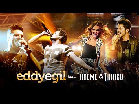 Eddy e Gil feat. Thaeme e Thiago - Te namorando em Pensamento