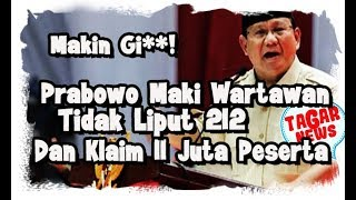 Video Makin G1la, Prabowo Klaim 11 Juta Hadir di Reuni 212  Media Dim4rahi Pula! MP3, 3GP, MP4, WEBM, AVI, FLV Desember 2018