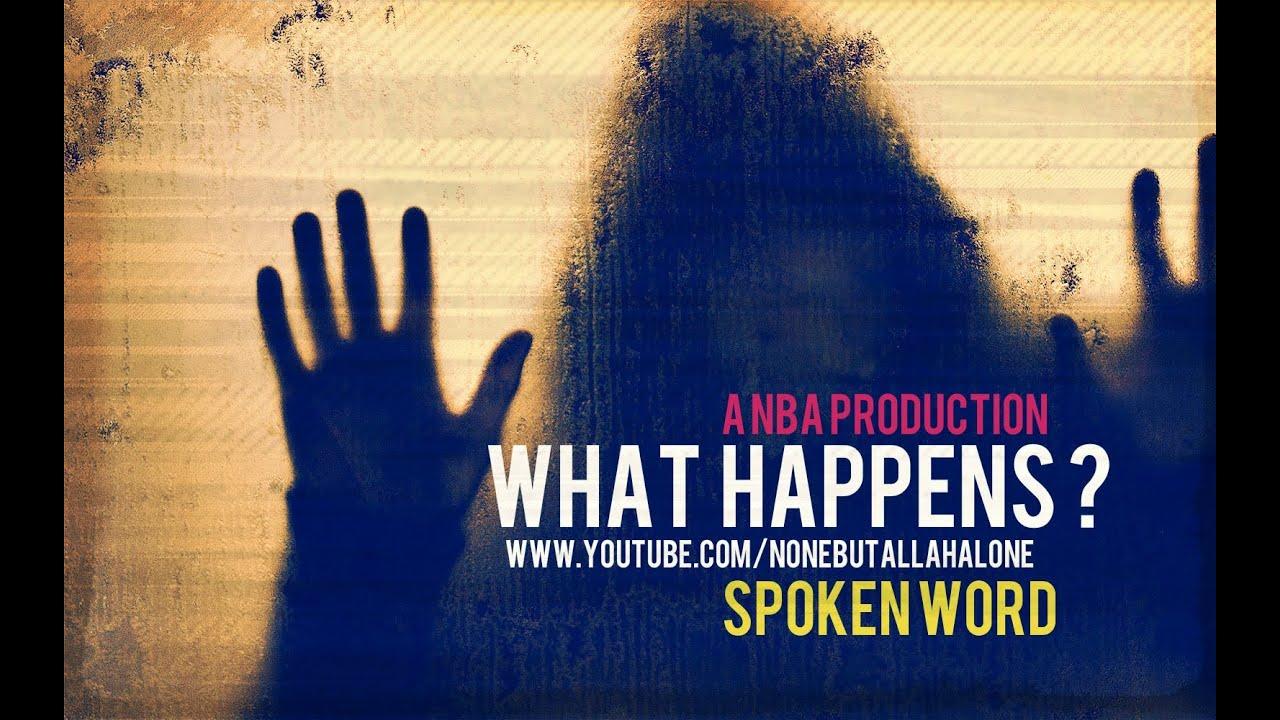 WHAT HAPPENS ?┇SPOKEN WORD ᴴᴰ