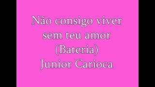 Canal Junior Carioca: https://www.youtube.com/user/junioriurd89 Eu não posso viver sem teu amor, Não existe sabor na minha vida, Sem um toque desse teu amor ...