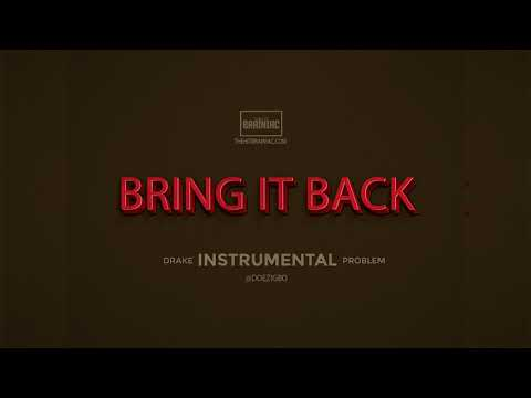 "Drake x Trouble - ""Bring It Back"" INSTRUMENTAL (Remake By @Doezigbo) Free FLP"