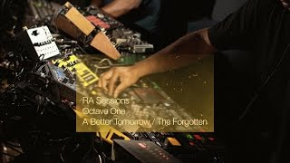 Octave One - Live Performance @ RA Sessions 2016, A Better Tomorrow / The Forgotten