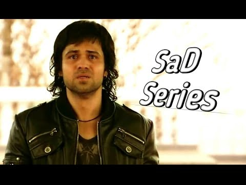 SaD SoNg oF ( Emraan Hashmi) mashup part:1 #New Mashup