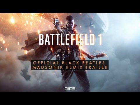 Video Battlefield 1 Official Black Beatles (Madsonik Remix) Trailer download in MP3, 3GP, MP4, WEBM, AVI, FLV February 2017