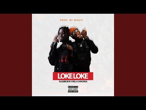 Loke Loke (feat. Bella Shmurda)