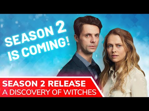 A DISCOVERY OF WITCHES Season 2 Release Set & Season 3 Confirmed with Matthew Goode & Teresa Palmer
