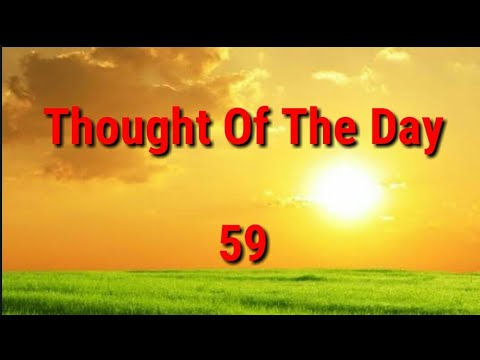 Quote of the day - Thought Of The Day - 59 / Daily Thoughts or Quotes of Great Person's.
