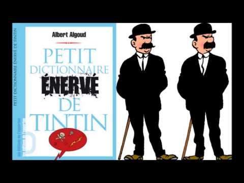 Albert Algoud - Europe 1 - On va s'gêner - Dupond et Dupont