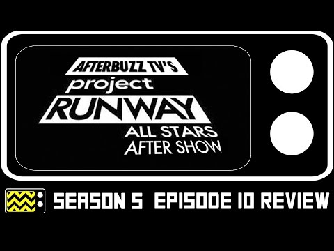 Project Runway: All Stars Season 5 Episode 10 Review & AfterShow | AfterBuzz TV
