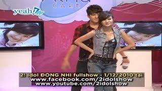 2 idol - Dong Nhi 2010 - Nghi Ngo - Dong Nhi ft. Ngo Kien Huy (2! Idol Dong Nhi)