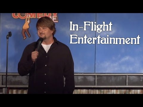 In-Flight Entertainment - Comedy Time