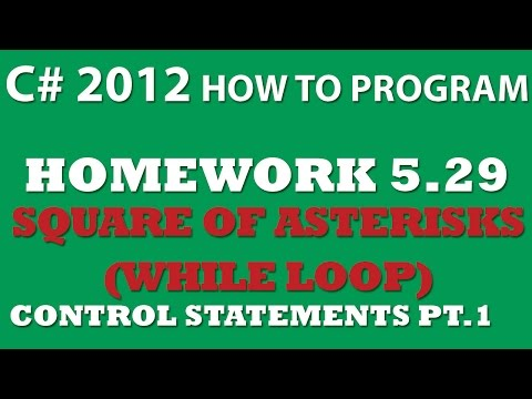 C# Square of Asterisks Using While Loops (Ex 5.29) – Control Statements Pt.1
