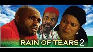 Rain of Tears Nigerian Movie [Part 2]