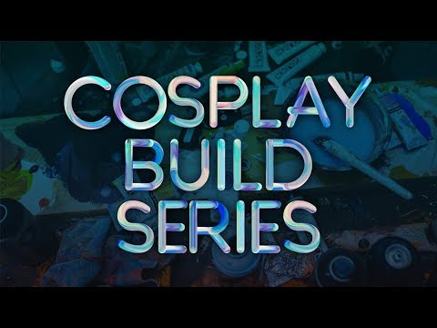 Valor Series Cosplay Build Series Episode 5