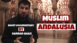 Cordoba Spain  city photos gallery : Andalusia, Spain - Short Islamic Documentary HD