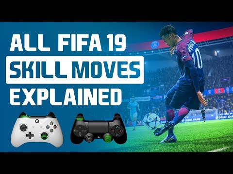 FIFA 19 ALL SKILL MOVES TUTORIAL (XBOX/PS4)