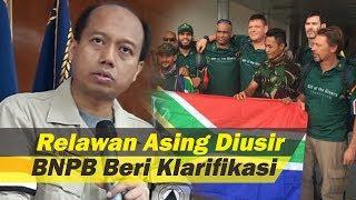 Download Video Relawan Asing Mengaku Diusir dari Palu Jadi Sorotan Dunia, BNPB Beri Penjelasan Terkait Bantuan MP3 3GP MP4