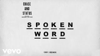'Spoken Word (1991 Remix)' by Chase & Status feat George The Poet.iTunes: http://chasestat.us/SW91iT Spotify: http://chasestat.us/SW91sphttp://facebook.com/chaseandstatushttp://twitter.com/chaseandstatushttp://www.instagram.com/chaseandstatus http://chaseandstatus.co.ukhttp://vevo.ly/d4fW4b
