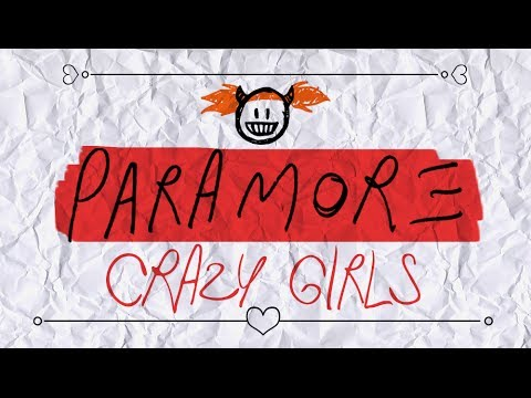 Paramore - (One Of Those) Crazy Girls (Lyric Video)