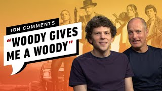 Woody Harrelson and Jesse Eisenberg Respond to IGN Comments by IGN